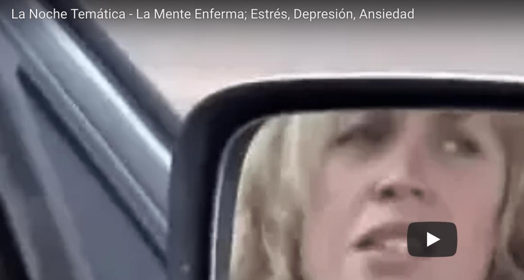 Documental: La depresión, la ansiedad y el estrés